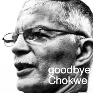 goodbye chokwe